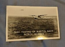 RPPC . TAXI TESTING OF MARTIN NAVY PATROL BOMBER ANTIQUE POSTCARD Posted 1944