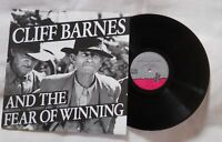 Cliff Barnes and the Fear of Winning-The Record that Took 300 Million Years-LP