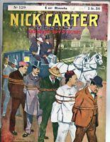 NICK CARTER n°129. Une Razzia. EICHLER 1907-1914. Très bel état