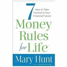 7 Money Rules for Life® : How to Take Control of Your Financial Future by...