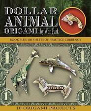 Dollar Animal Origami (Origami Books), Park, Won