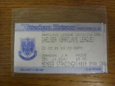 02/03/1991 Ticket: Tottenham Hotspur v Chelsea  (folded in corner). Thanks for v