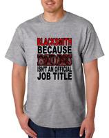 Bayside Made USA T-shirt Occupational Blacksmith Because Badass Official Title
