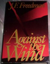 B001YJ5Y7K AGAINST THE WIND [review copy] 1st Ed.