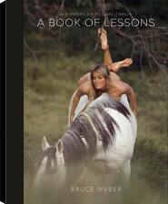 A BOOK OF LESSONS DE BRUCE WEBER