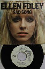Rock Picture Sleeve Promo 45 Ellen Foley - Sad Song / Sad Song On Epic