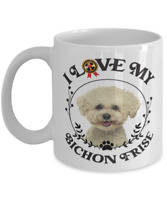 Bichon Frise Mug, I Love My BICHON FRISE Coffee Mug Gift for Dog Lovers