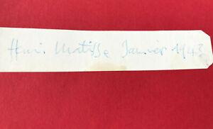 "Henri Matisse (Autograph) in Blue Ink -""Janvier 1943"" w/ Cert. of Authenticity"