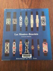 Les Montres-bracelets : Cent ans d'histoire - Office du livre