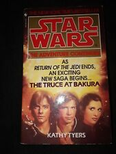 Star Wars Truce At Bakura Kathy Tyre 1997 novel mmpb solo leia chewbacca tpb