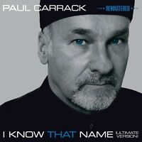PAUL CARRACK - I KNOW THAT NAME (2014) CD NEW!