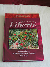 j'écris ton nom Liberté/80 ans de luttes du PCF dans le Var/2005