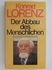 Konrad Lorenz Der Abbau des Menschlichen