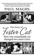 The Story Of Fester Cat (Thorndike Press Large Print Popular and Narra-ExLibrary