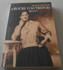 Amours D'autrefois - Rites Des Fréquentations Amoureuses En Vendée,Avant Mariage