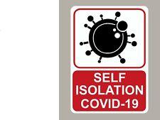 SELF ISOLATION STICKER SIGN