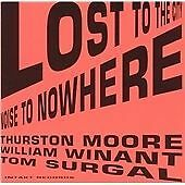 THURSTON MOORE/TOM SURGAL/WILLIAM WINANT (PERCUSSION) - LOST TO THE CITY NEW CD