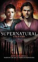 Supernatural: Cold Fire (Paperback or Softback)