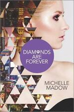 Diamonds Are Forever by Michelle Madow
