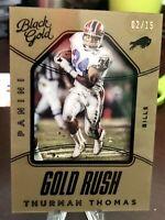2016 Panini Black & Gold, Gold Rush Thurman Thomas 2/15 Buffalo Bills 🔥🔥🔥