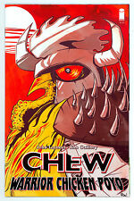 CHEW WARRIOR CHICKEN POYO #NN *SECOND PRINTING* NM LAYMAN & GUILLORY IMAGE 2014