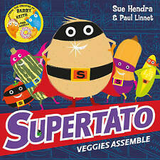 Supertato Veggies Assemble by Sue Hendra Paperback