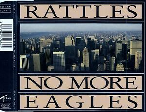 THE RATTLES : NO MORE EAGLES / CD
