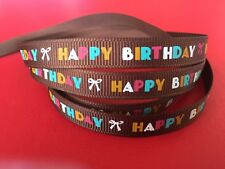 HAPPY BIRTHDAY On BROWN Grosgrain Ribbon 1 Metre X 9.5mm For Craft Gifts Party