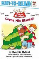 Puppy Mudge Loves His Blanket by Rylant, Cynthia, Stevenson, Suçie