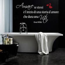 wall stickers frase frasi adesivi murali arredo bagno oscar Wilde vita amore