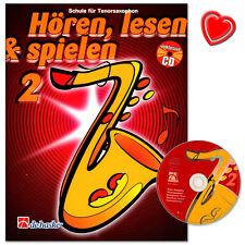 Hören, Lesen & Spielen 2  - Tenorsaxophon - De Haske - 1001998 - 9789043109192