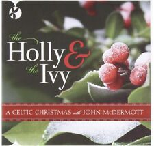 Holly and Ivy - A Celtic Christmas with John McDermott Brand New