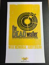 THE DEAD WEATHER HATCH SHOW PRINT POSTER RYMAN AUDITORIUM 2009 JACK WHITE