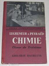 Ancien ouvrage : CHIMIE avec 179 Exercices par G. LEGRENEUR et M. PEYRAUD