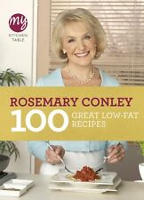 My Kitchen Table: 100 Great Low-Fat Recipes,Rosemary Conley