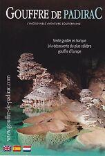 GOUFFRE DE PADIRAC - LOT (46) FRANCE - GROTTE - DEPLIANT/ FOLDER PUBLICITAIRE