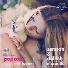DISCO 45 giri  Samson & Delilah – Popcorn / Eggs And Bacon / Disposition