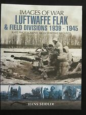 Luftwaffe Flak and Field Divisions 1939-1945 by Images of War 160 pgs 250 BW Pho