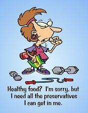 METAL FRIDGE MAGNET Healthy Food Need All Preservatives Friend Family Humor