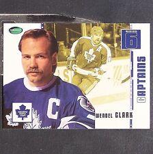 WENDEL CLARK  Captains  2003-04  Parkhurst Original Six Toronto #73  Maple Leafs