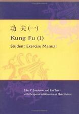 Kung Fu (I):  Chinese Student Exercise Manual