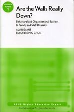 Are the Walls Really Down Behavioral and Organizational Barriers to Faculty and