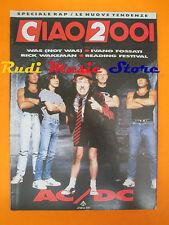 rivista CIAO 2001 40/1990 AC/DC Ivano Fossati Rick Wkeman Was ( Not Was )* No cd