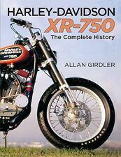 Harley-Davidson XR-750: By Girdler, Allan Nunez, Adrienne