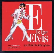 E IS FOR ELVIS - THE ELVIS PRESLEY ALPHABET, A PARODY by JENNIE IVEY(2006, HCDJ)