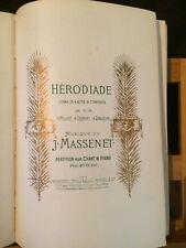 Jules Massenet Hérodiade opéra partition chant piano reliée éditions Heugel