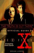 The Truth Is Out There (The Official Guide to the X-Files, Vol. 1), Brian Lowry,