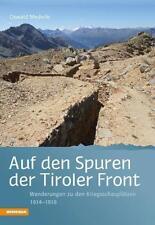 Auf den Spuren der Tiroler Front - Oswald Mederle - 9788882661304 PORTOFREI
