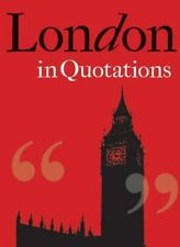 London in Quotations, Very Good Condition Book, Mitchell, Jaqueline, ISBN 978185