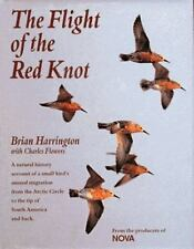 The Flight of the Red Knot: A Natural History Account of a Small Bird'-ExLibrary